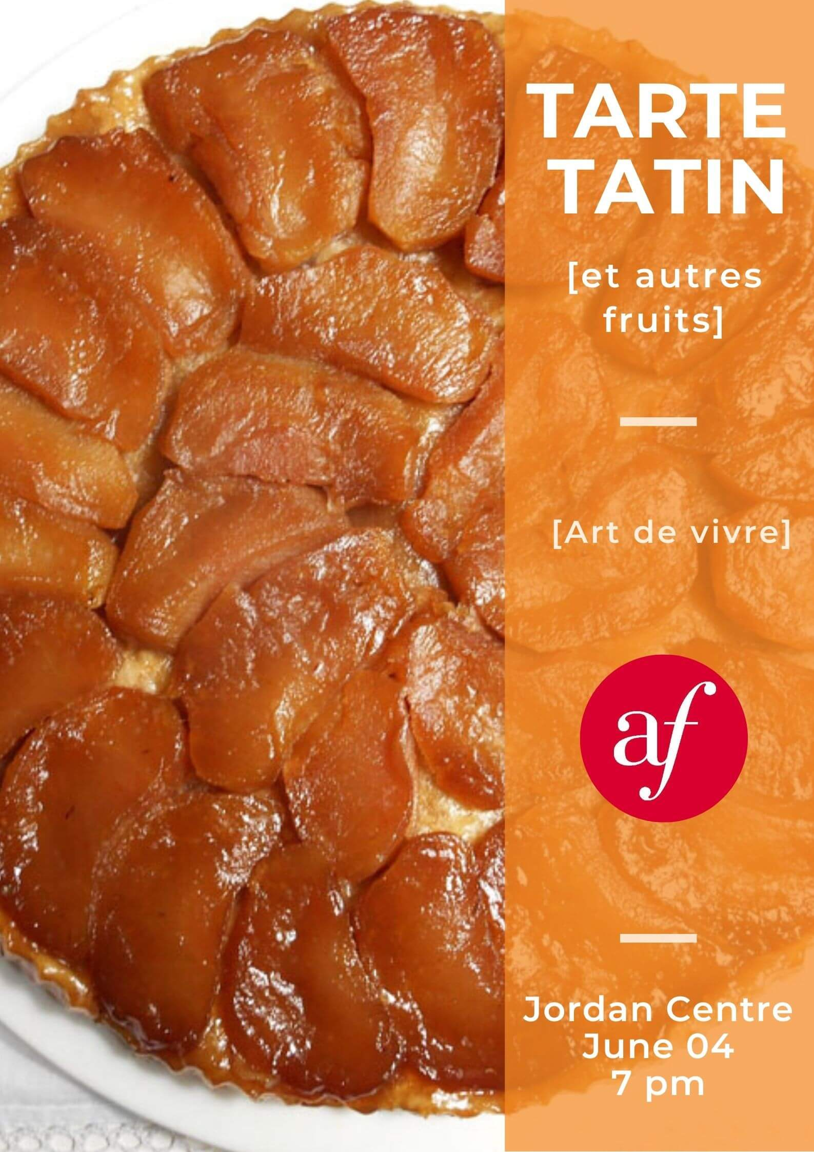 Cooking Workshop: Tarte Tatin (et autres fruits)